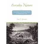 EVERYDAY NATURE: KNOWLEDGE OF THE NATURAL WORLD