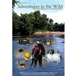 ADVENTURES IN THE WILD TALES FROM BIOLOGISTS OF THE NATURAL STATE