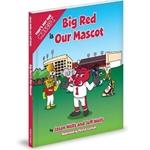 Big Red Is Our Mascot