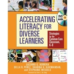 ACCELERATING LITERACY FOR DIVERSE LEARNERS: STRATEGIES FOR THE COMMON CORE CLASSROOMS, K-8