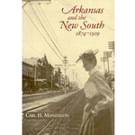 ARKANSAS AND THE NEW SOUTH