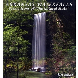 Arkansas Waterfalls Scenic Icons of the Natural State